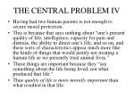 the central problem iv