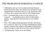 the problem of marginal cases iii