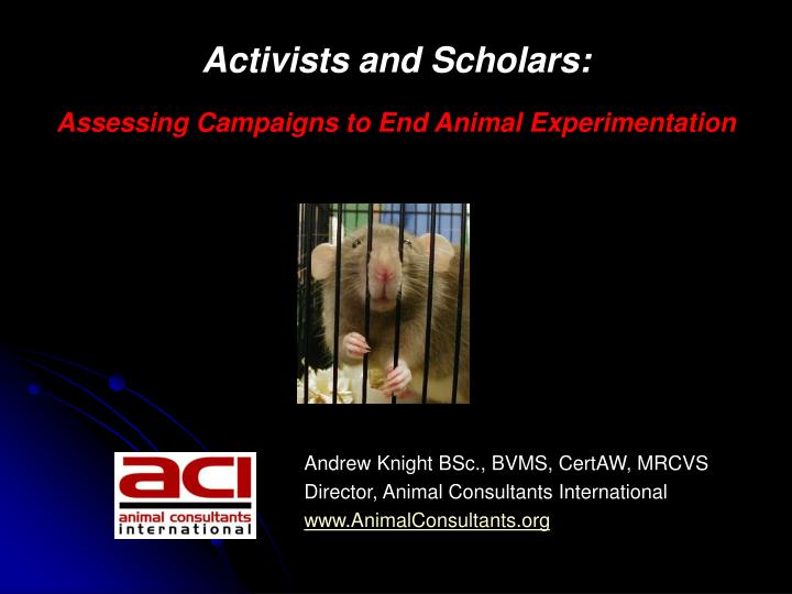 Activists and scholars assessing campaigns to end animal experimentation