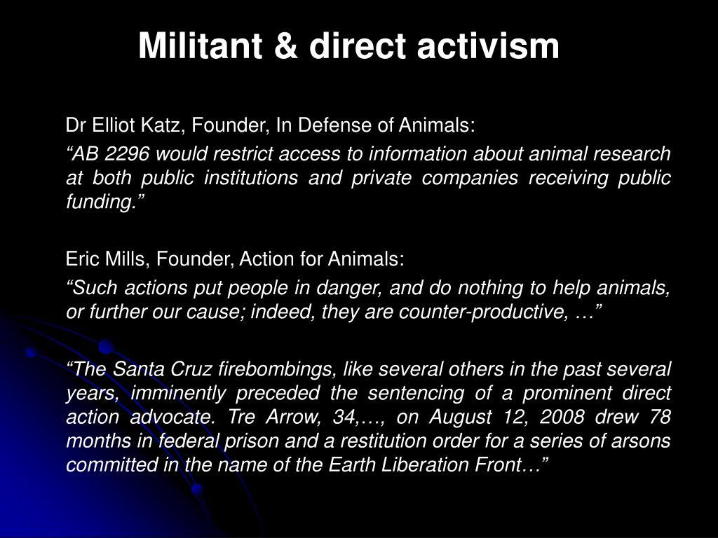 Militant & direct activism