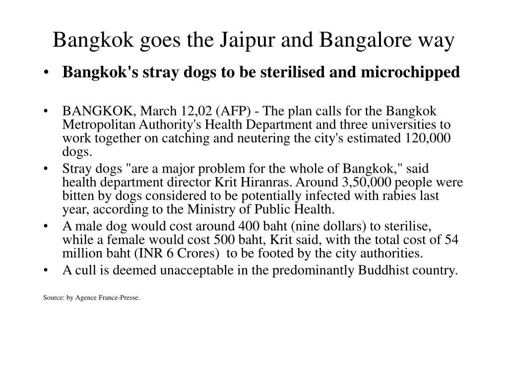 Bangkok goes the Jaipur and Bangalore way