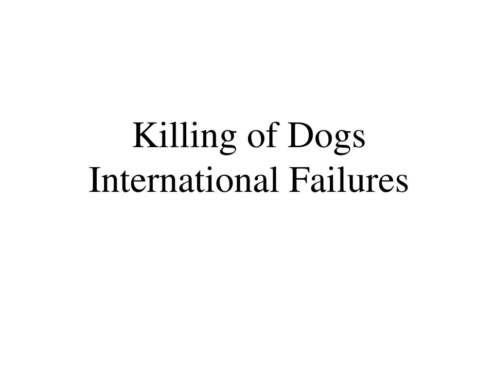 Killing of Dogs
