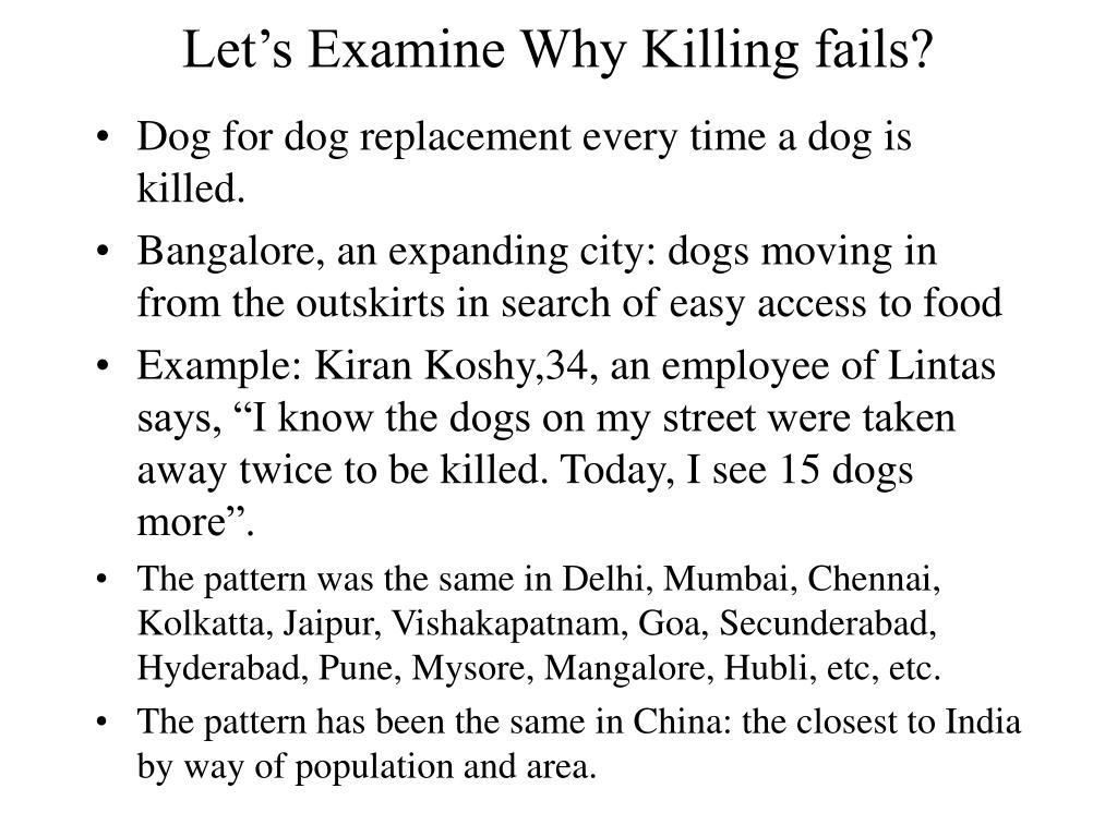 Let's Examine Why Killing fails?