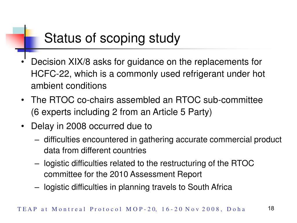 Status of scoping study