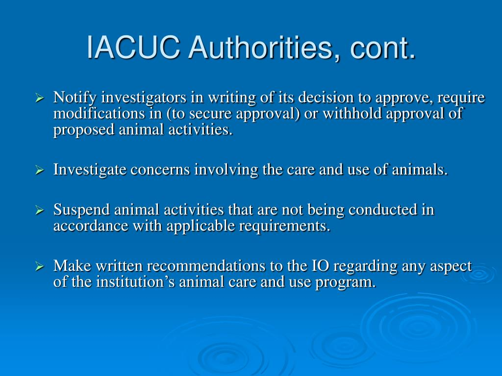 IACUC Authorities, cont.