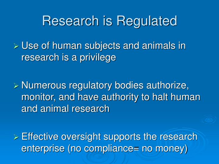 Research is regulated