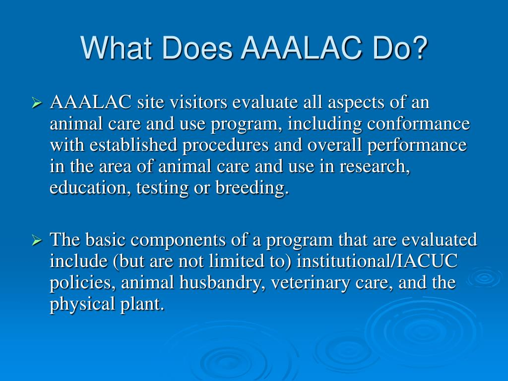 What Does AAALAC Do?