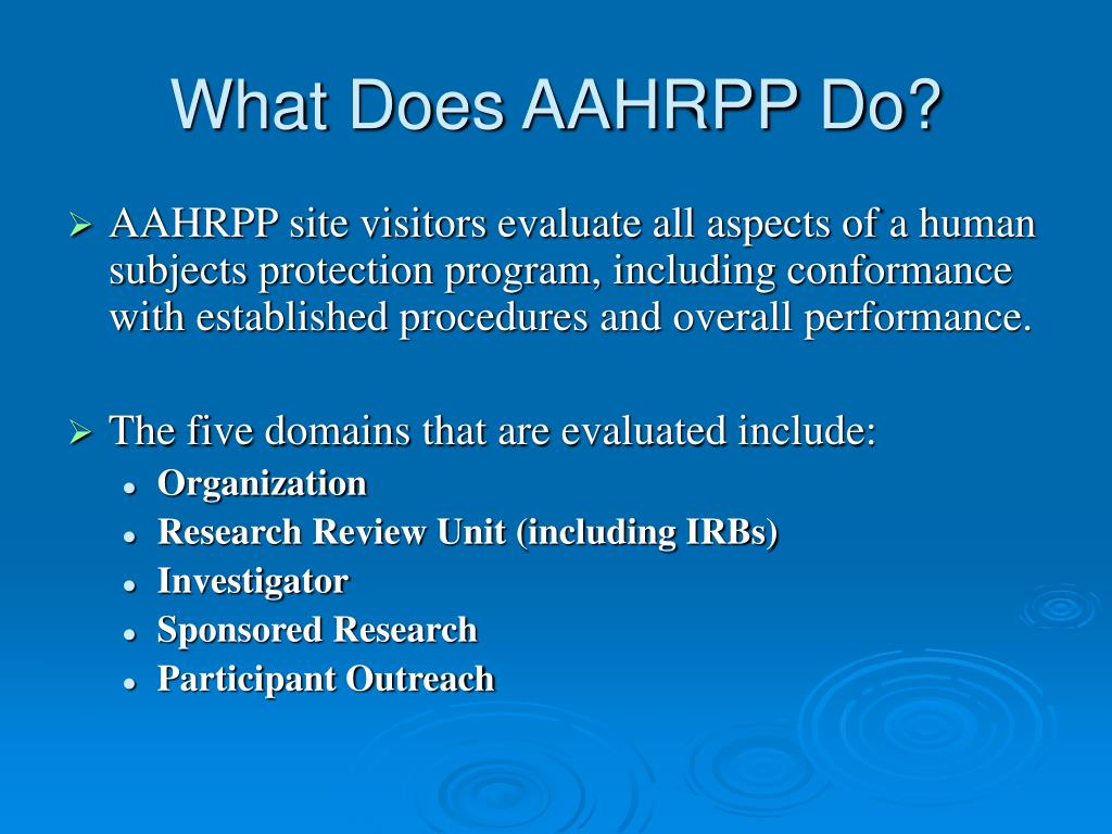 What Does AAHRPP Do?
