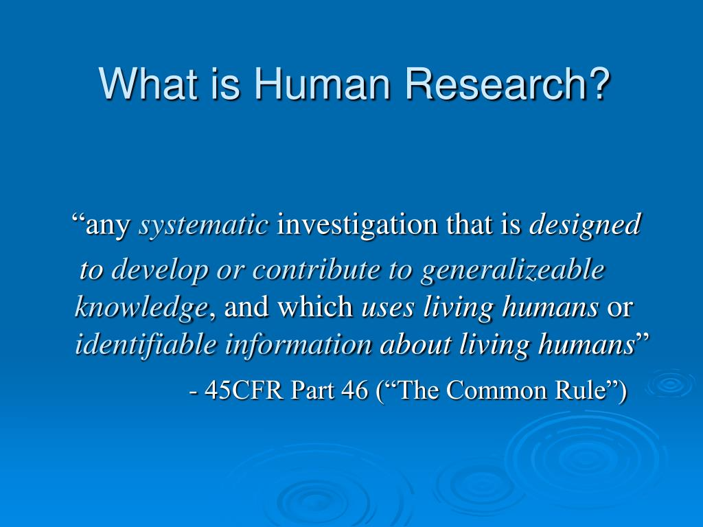 What is Human Research?