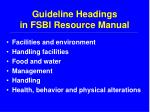guideline headings in fsbi resource manual