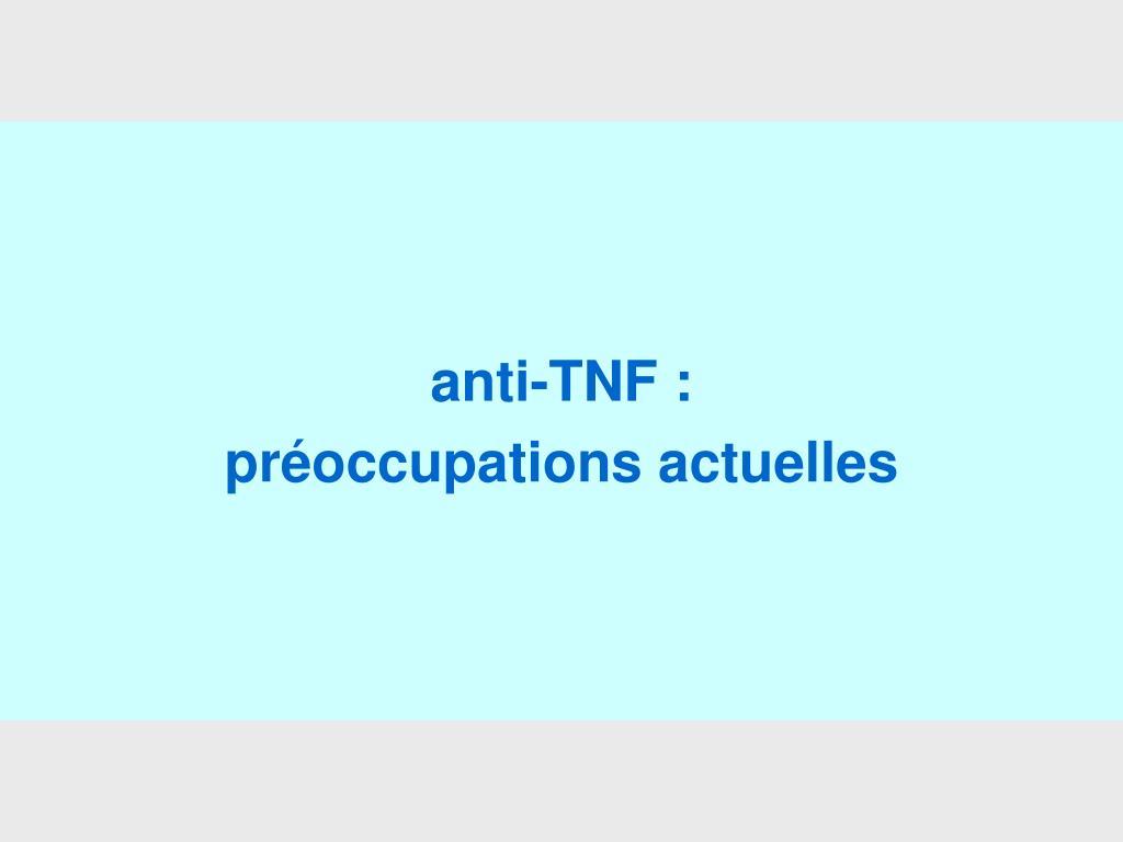 anti-TNF :