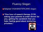 fluency slogan