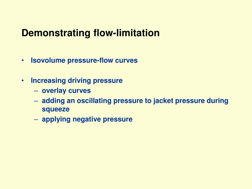 Demonstrating flow-limitation