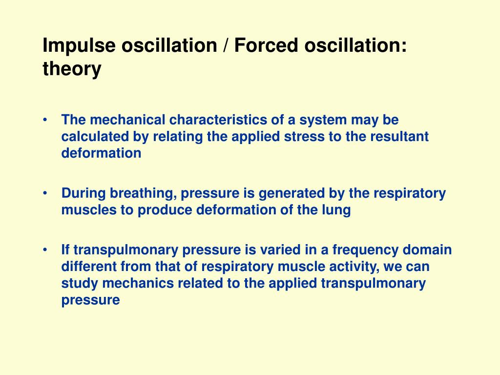 Impulse oscillation / Forced oscillation: theory
