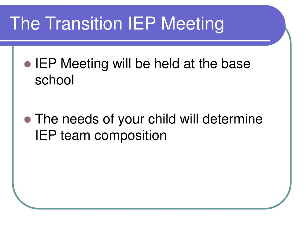 The Transition IEP Meeting