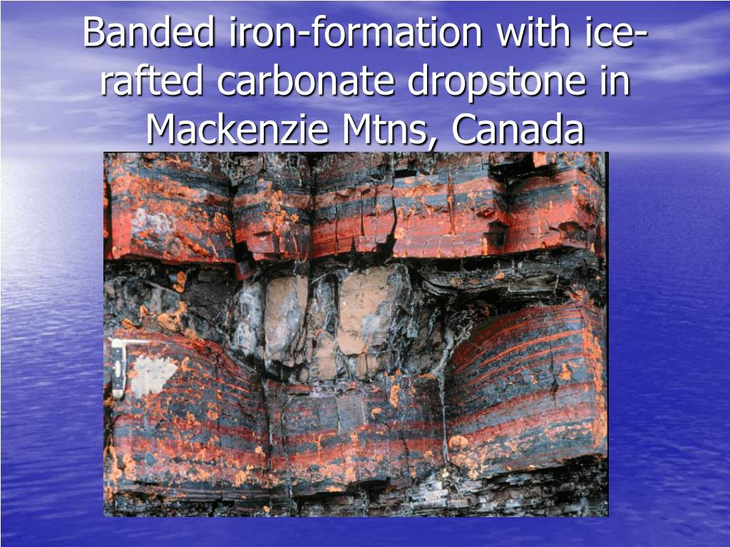 Banded iron-formation with ice-rafted carbonate dropstone in Mackenzie Mtns, Canada