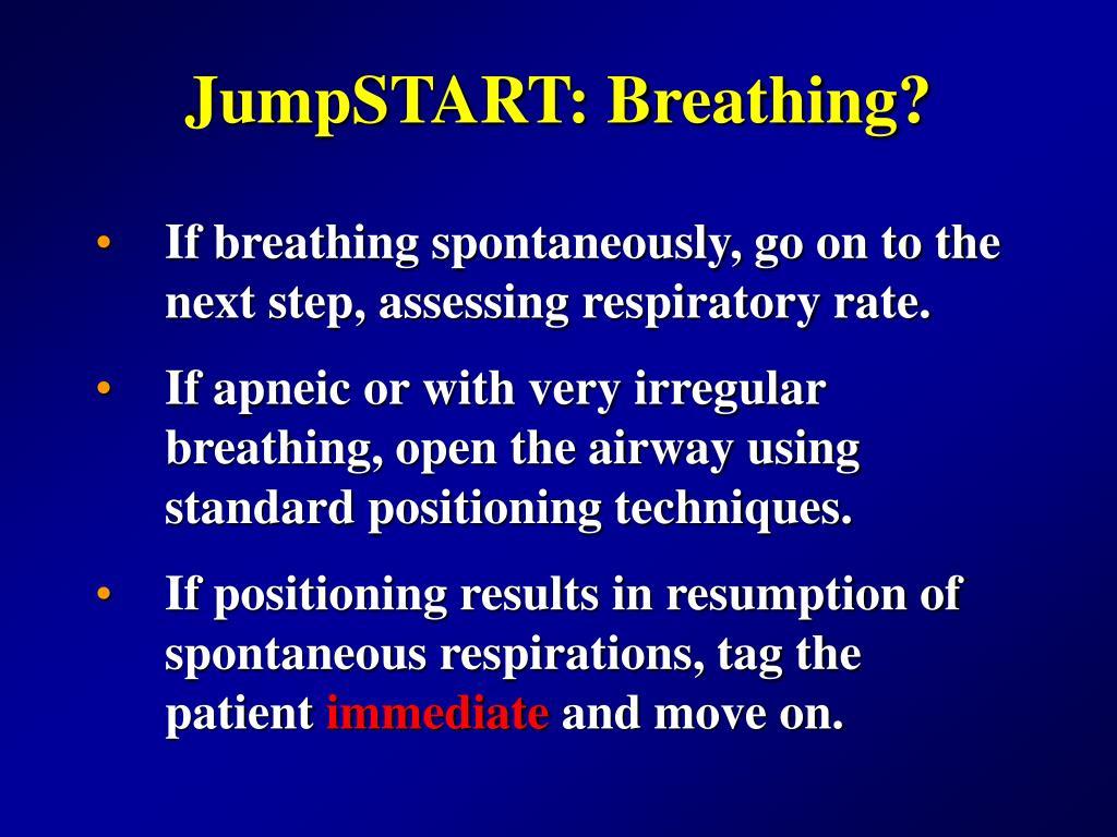 JumpSTART: Breathing?