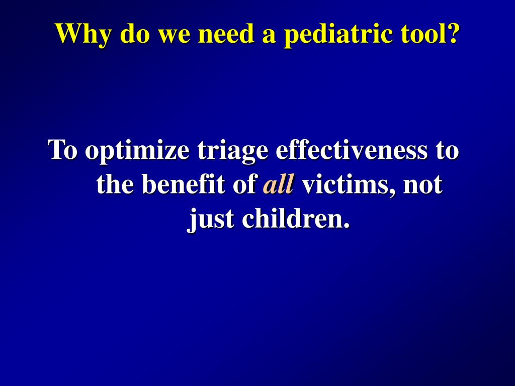 Why do we need a pediatric tool?