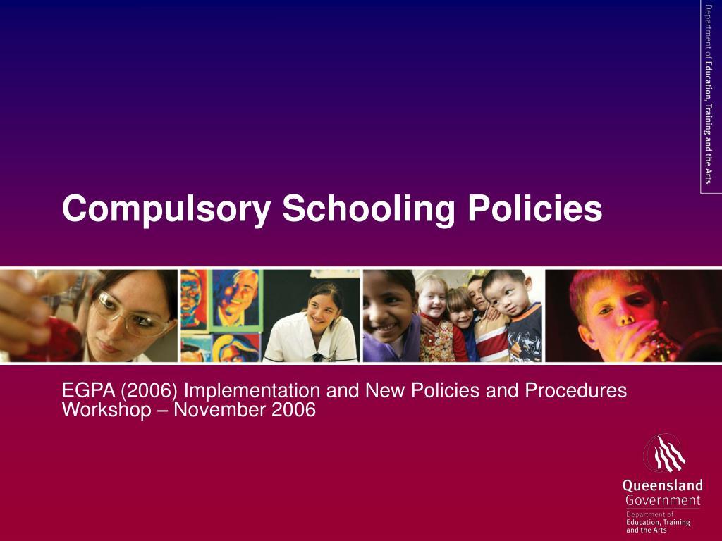 compulsory schooling policies l.
