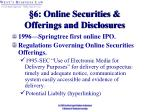 6 online securities offerings and disclosures