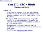 case 37 2 sec v warde outsiders and 10b 5