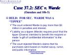 case 37 2 sec v warde outsiders and 10b 532
