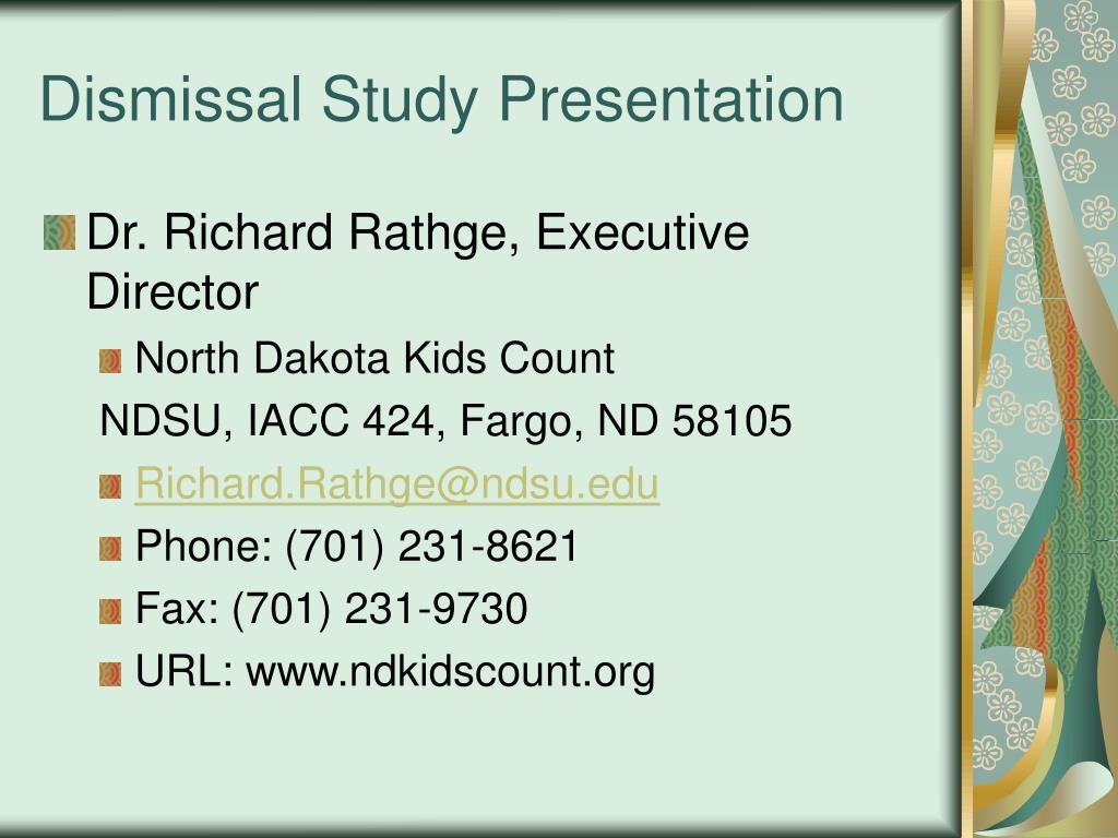 Dismissal Study Presentation