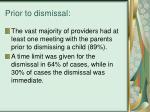 prior to dismissal