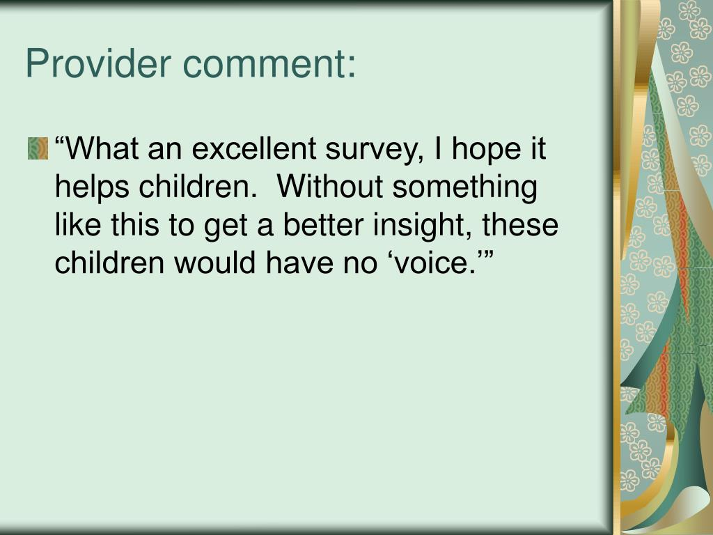 Provider comment: