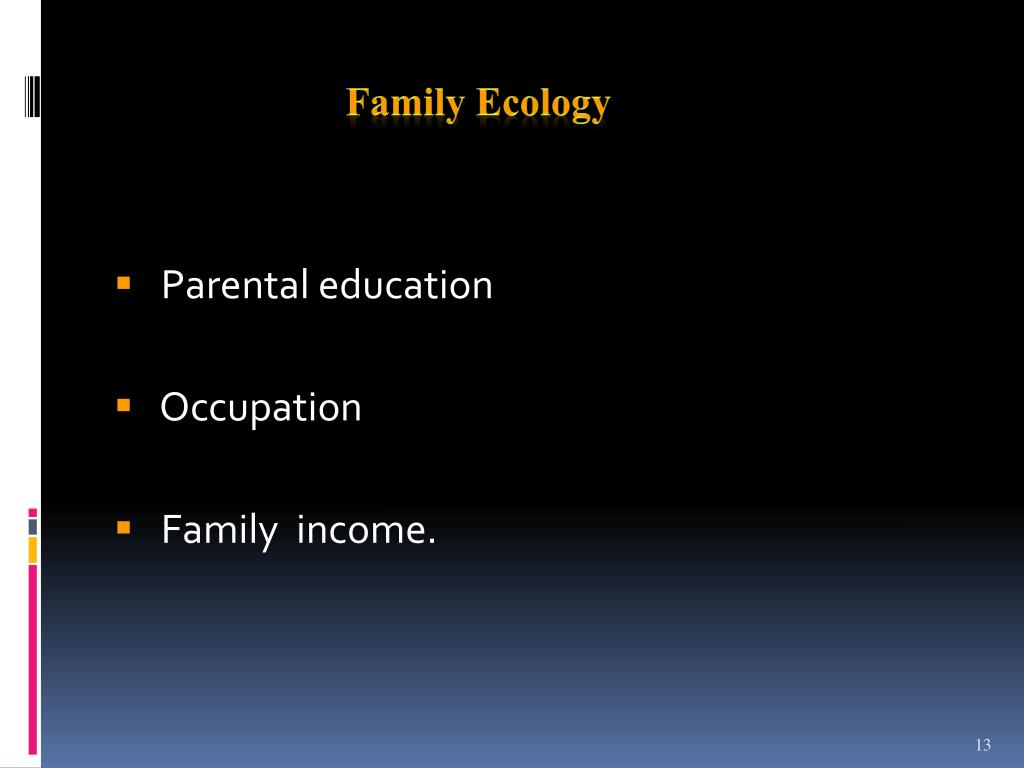 Family Ecology