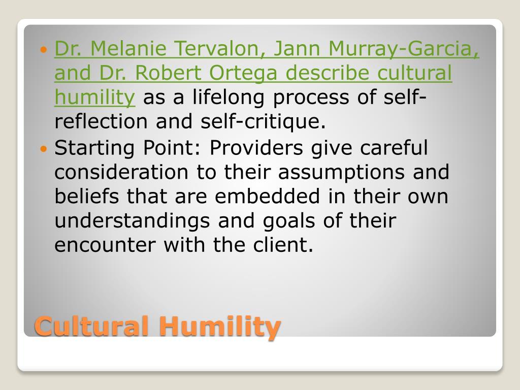 Dr. Melanie Tervalon, Jann Murray-Garcia, and Dr. Robert Ortega describe cultural humility