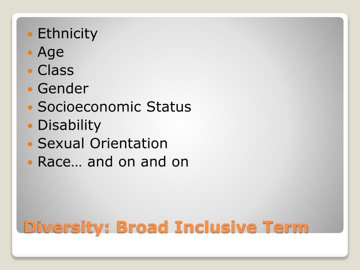 Diversity broad inclusive term