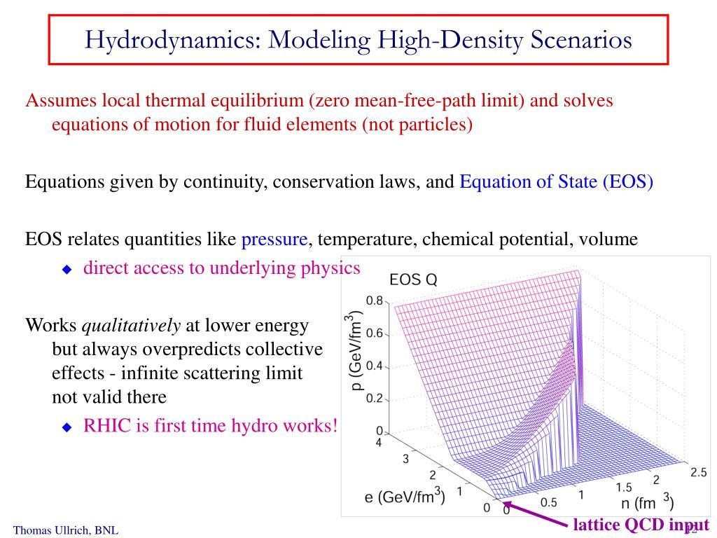 Hydrodynamics: Modeling High-Density Scenarios