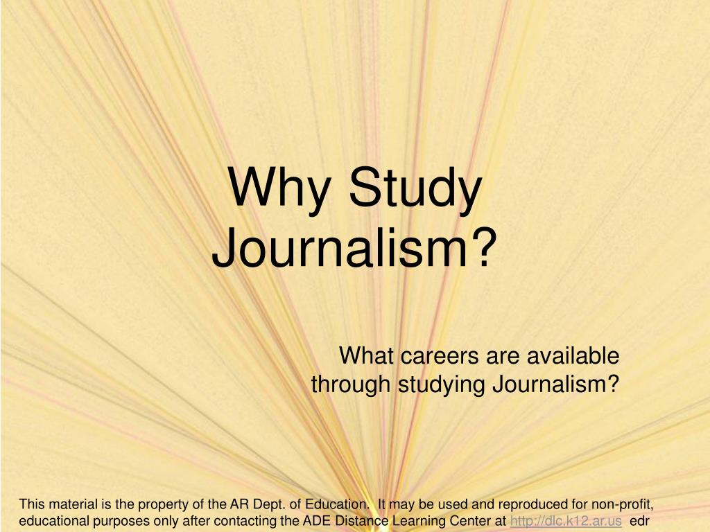 why study journalism l.