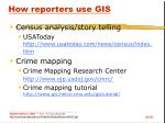 how reporters use gis37