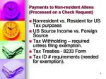 payments to non resident aliens processed on a check request