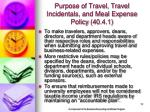purpose of travel travel incidentals and meal expense policy 40 4 1