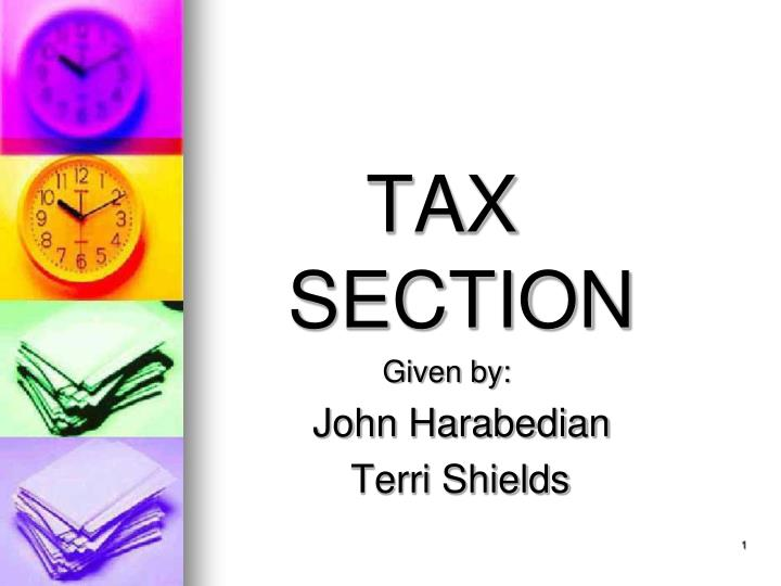 TAX SECTION