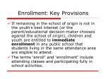 enrollment key provisions
