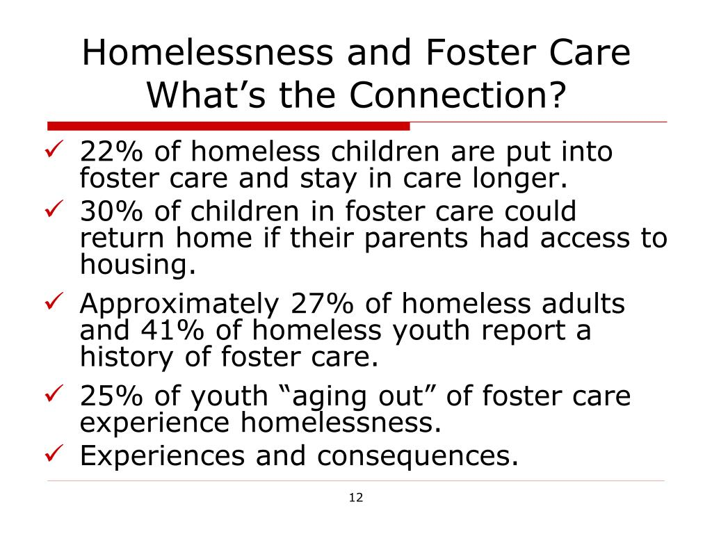 Homelessness and Foster Care What's the Connection?
