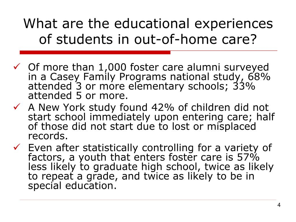 What are the educational experiences of students in out-of-home care?