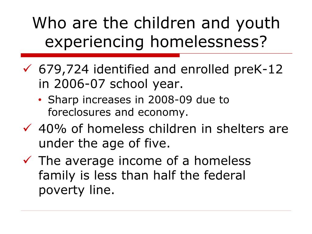 Who are the children and youth experiencing homelessness?