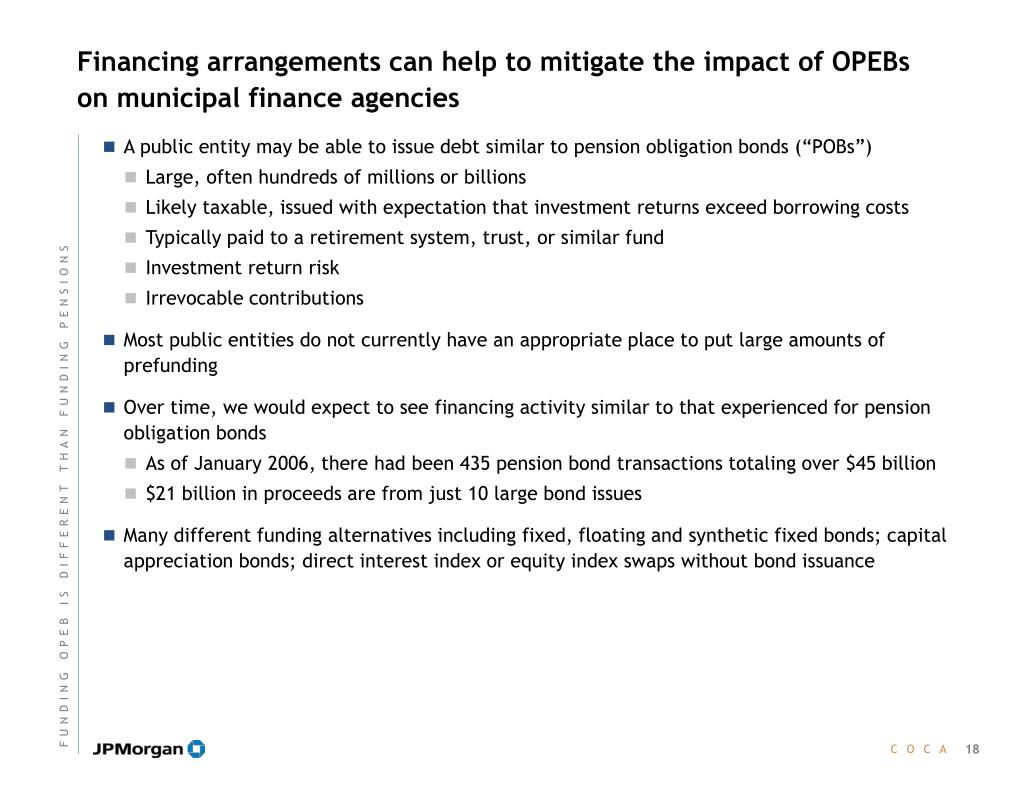 Financing arrangements can help to mitigate the impact of OPEBs on municipal finance agencies