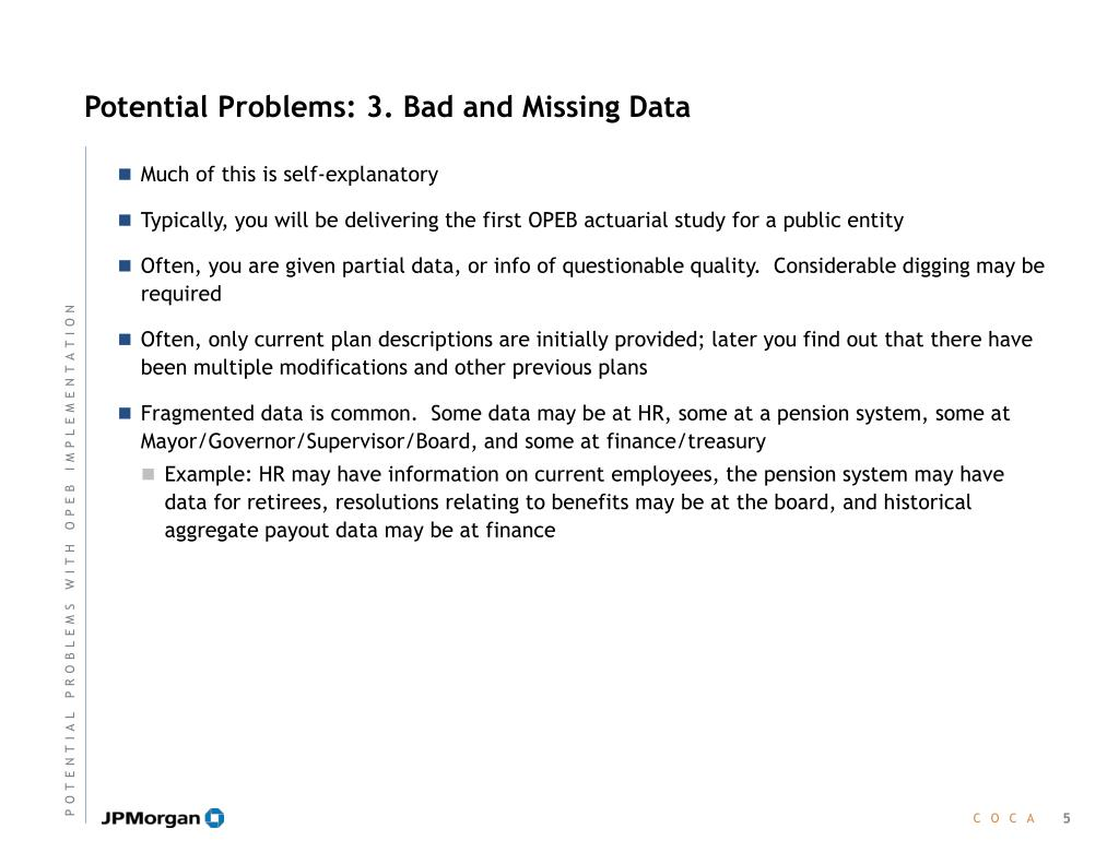 Potential Problems: 3. Bad and Missing Data