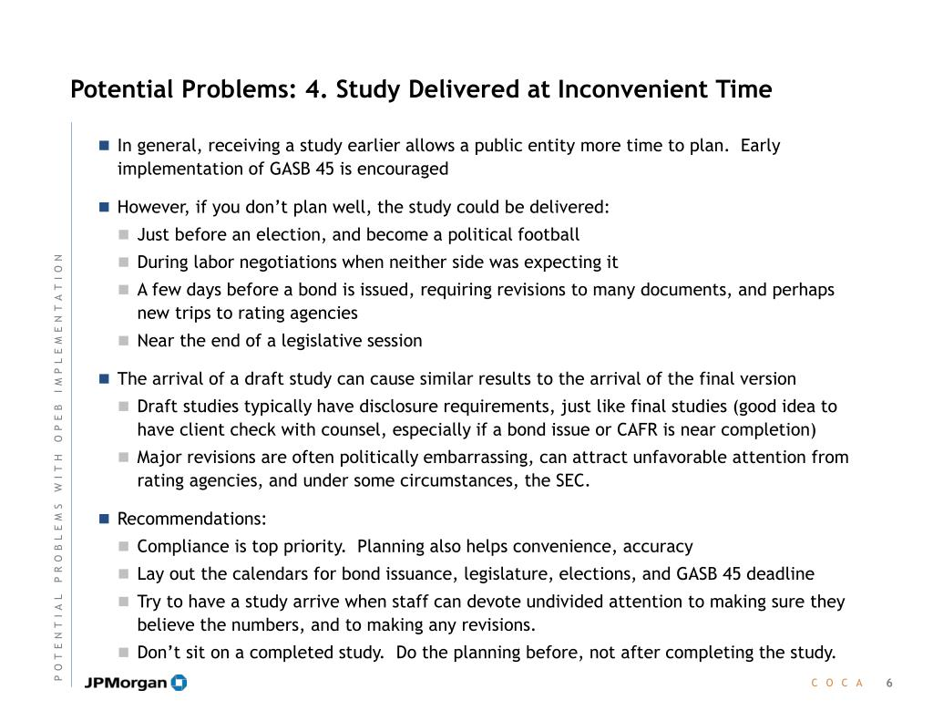 Potential Problems: 4. Study Delivered at Inconvenient Time