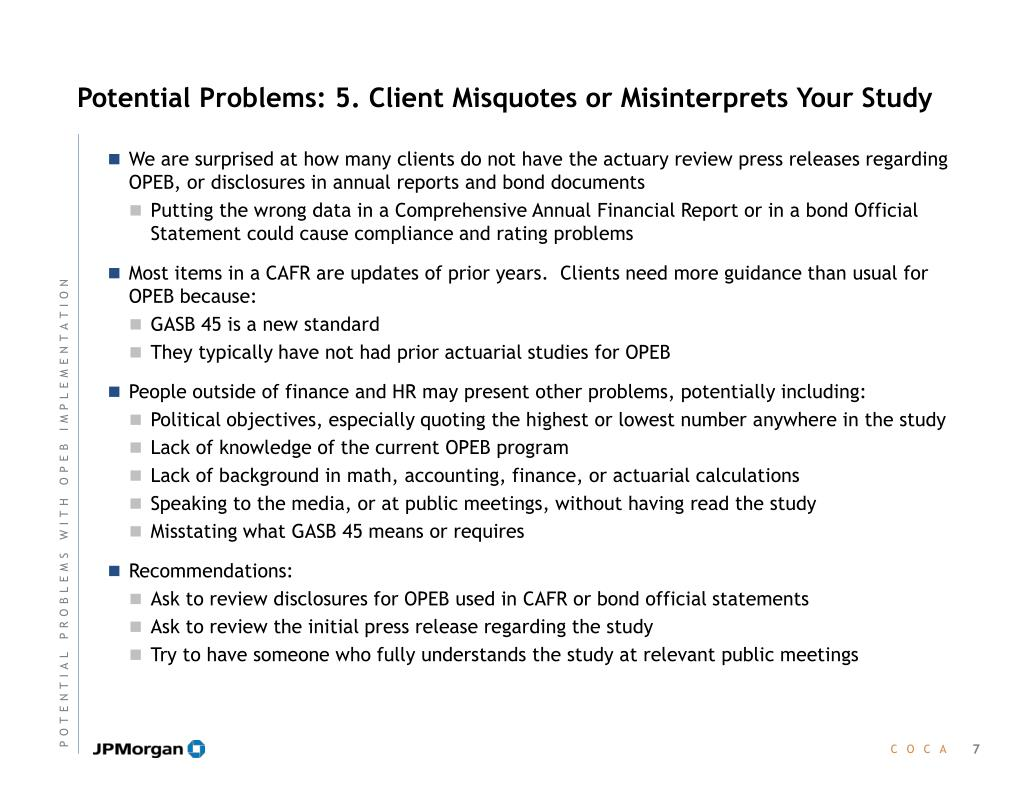 Potential Problems: 5. Client Misquotes or Misinterprets Your Study