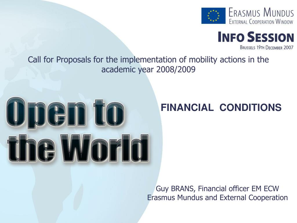 call for proposals for the implementation of mobility actions in the academic year 2008 2009 l.
