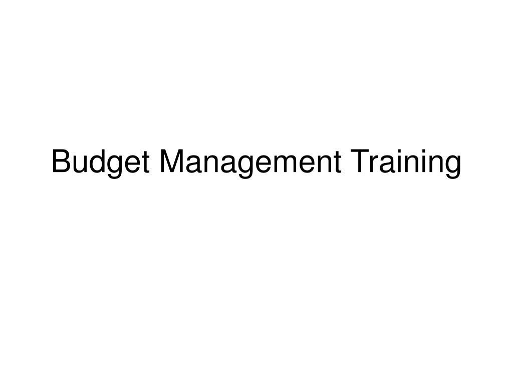 budget management training l.