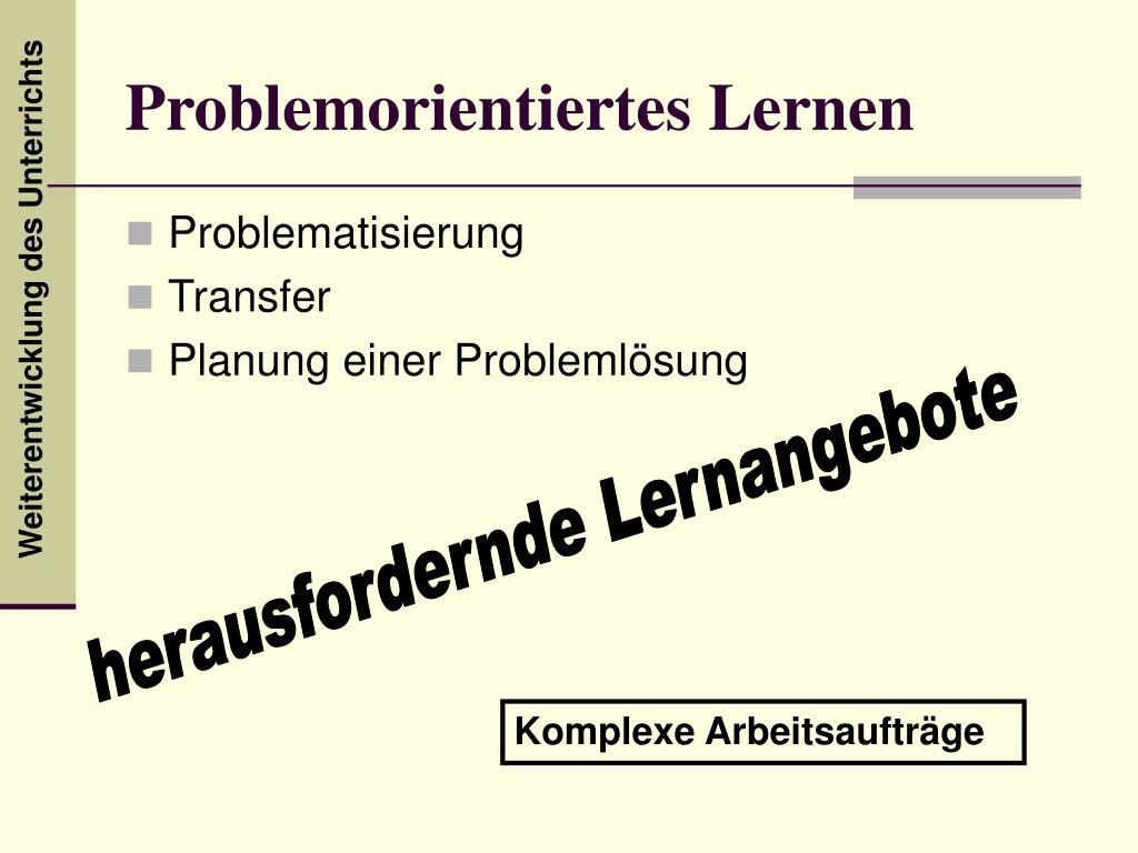 Problemorientiertes Lernen