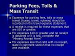 parking fees tolls mass transit
